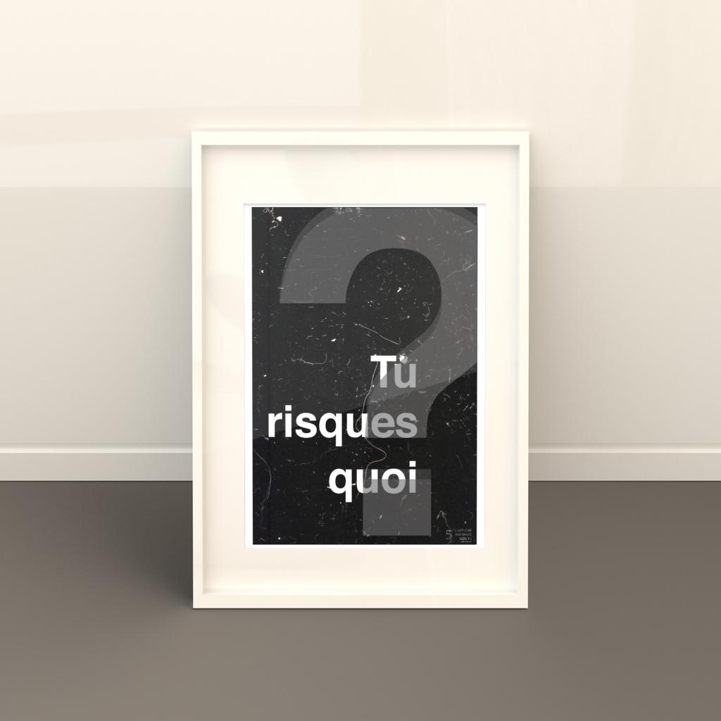 L'Affiche Inspirante - Tu risques quoi ?