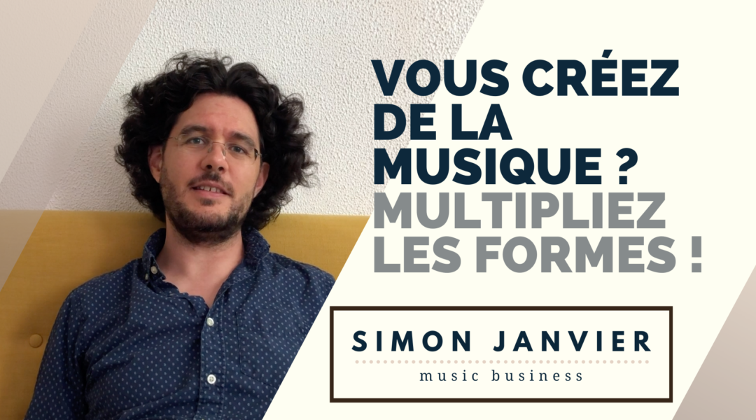 Vous créez de la musique ? Multipliez les formes !