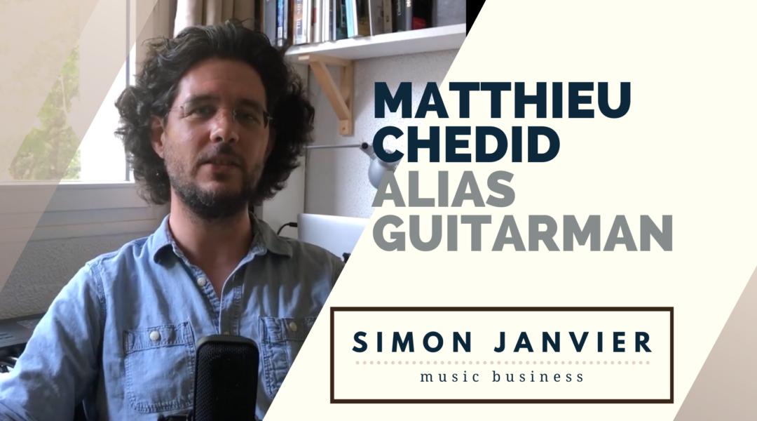 Matthieu Chedid : alias Guitarman